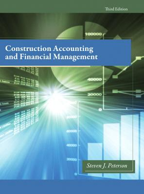 Construction Accounting & Financial Management By Peterson, Steven